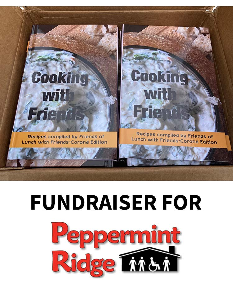 Cooking With Friend Cookbook - Donation fundraiser for Peppermint Ridge